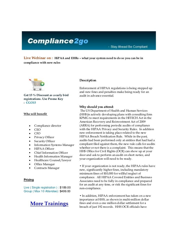 Live Webinar on : HiPAA and EHRs – what your system need to do so you can be incompliance with new rules                  ...