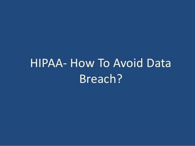 HIPAA- How To Avoid Data Breach