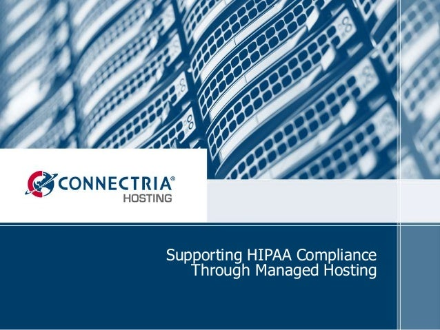 Supporting HIPAA Compliance Through Managed Hosting