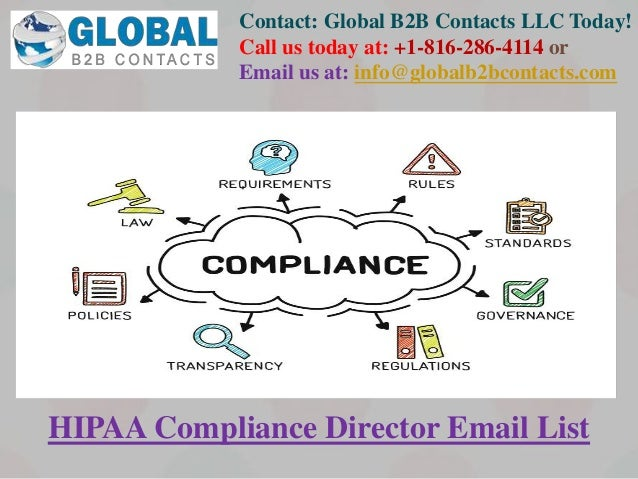 Contact: Global B2B Contacts LLC Today! Call us today at: +1-816-286-4114 or Email us at: info@globalb2bcontacts.com HIPAA...