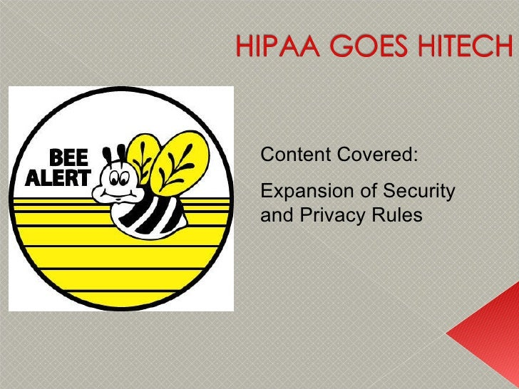 Content Covered: Expansion of Security and Privacy Rules