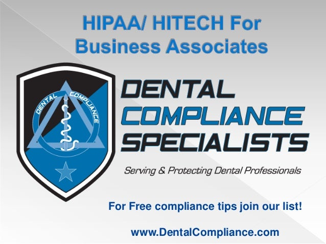 For Free compliance tips join our list!    www.DentalCompliance.com