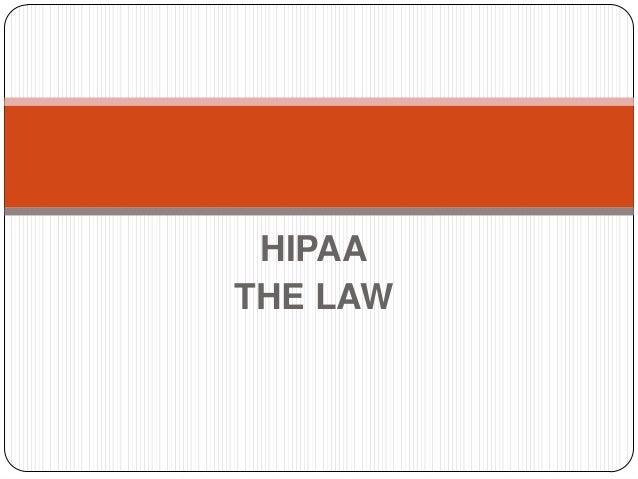 HIPAA THE LAW
