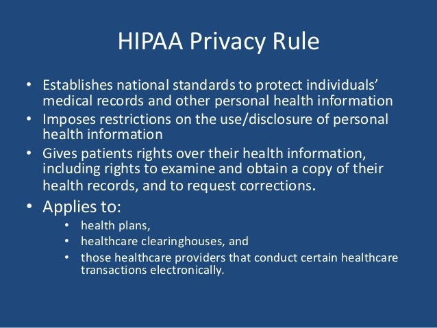 hipaa health the privacy rule and The federal medical privacy rule is commonly known as the hipaa privacy rule   the title, standards for privacy of individually identifiable health information.