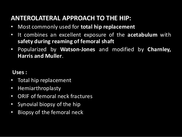 Surgical Approaches To Hip Joint