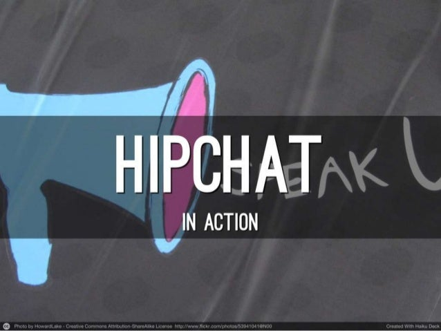 Hipchat in action