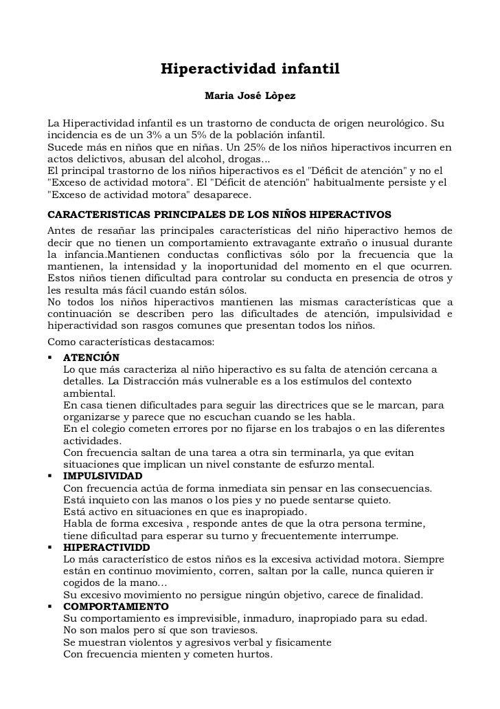 Hiperactividad infantil                                Maria José LòpezLa Hiperactividad infantil es un trastorno de condu...
