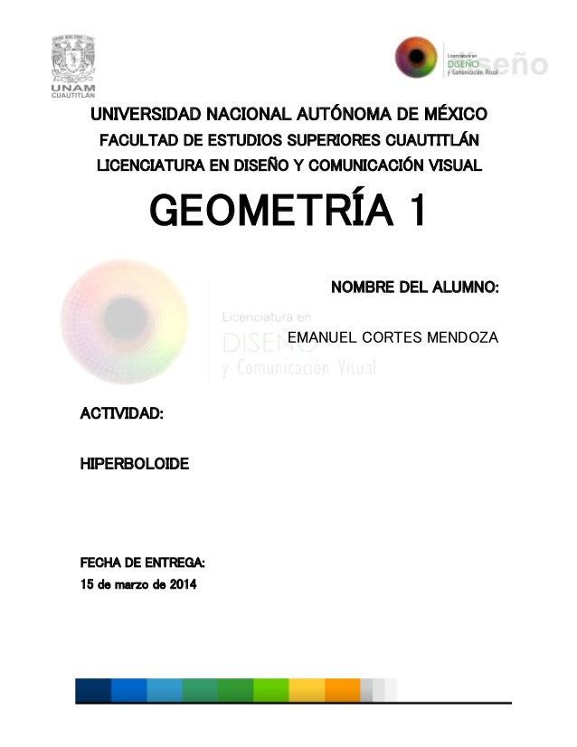 UNIVERSIDAD NACIONAL AUTÓNOMA DE MÉXICO FACULTAD DE ESTUDIOS SUPERIORES CUAUTITLÁN LICENCIATURA EN DISEÑO Y COMUNICACIÓN V...
