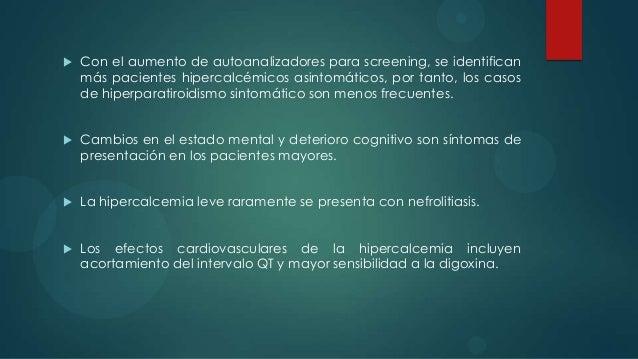 DIAGNÓSTICO    El Diagnóstico diferencial de la hipercalcemia es relativamente     restringido. El hiperparatiroidismo y ...