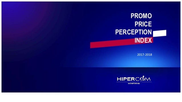 PROMO PRICE PERCEPTION INDEX 2017-2018 PROMO PRICE PERCEPTION INDEX