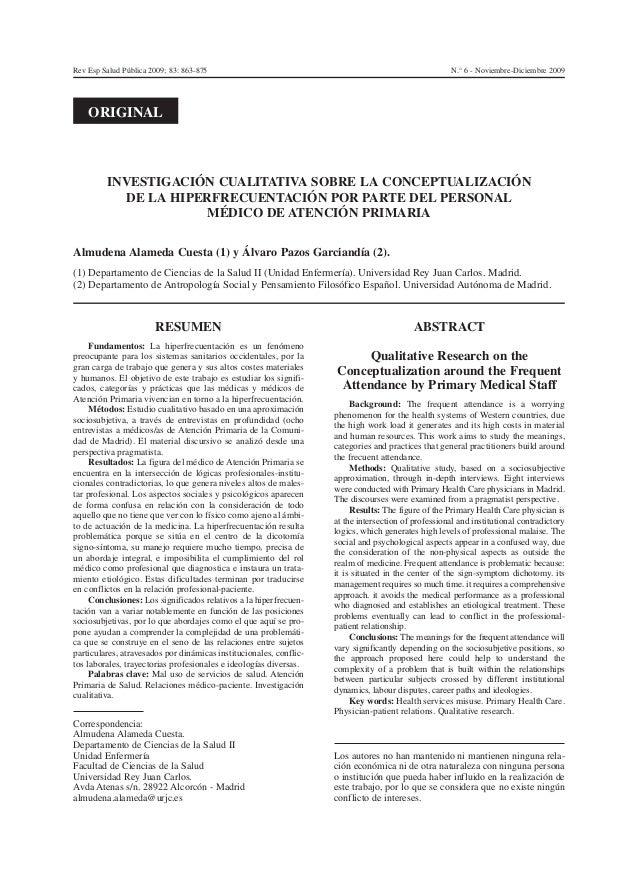 RESUMEN Fundamentos: La hiperfrecuentación es un fenómeno preocupante para los sistemas sanitarios occidentales, por la gr...