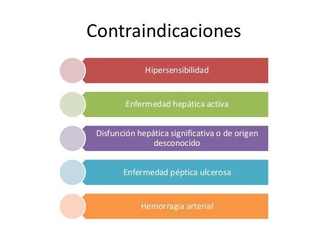 Contraindicaciones Hipersensibilidad Enfermedad hepática activa Disfunción hepática significativa o de origen desconocido ...