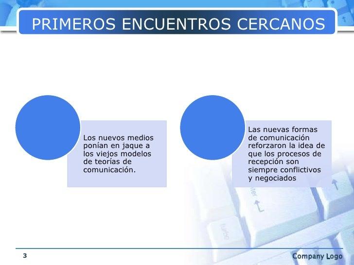 PRIMEROS ENCUENTROS CERCANOS<br />3<br />