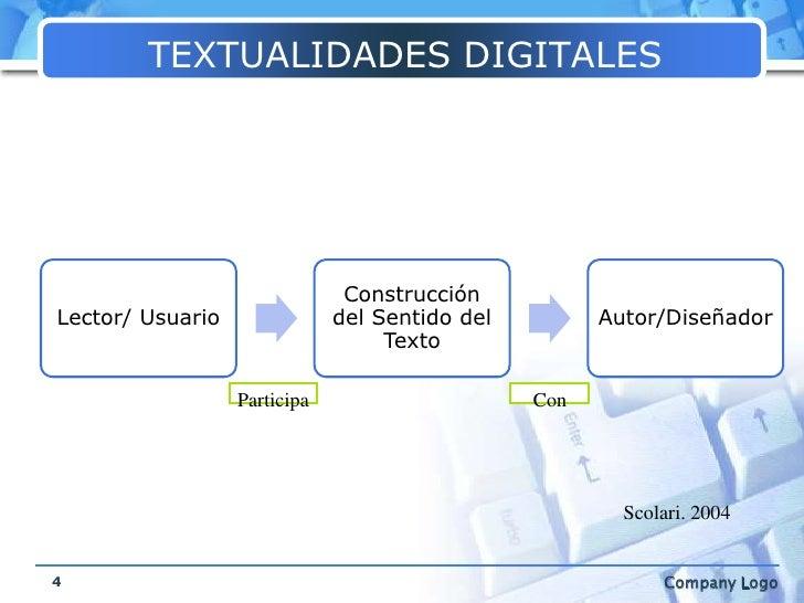 TEXTUALIDADES DIGITALES<br />4<br />Participa<br />   Con<br />Scolari. 2004<br />