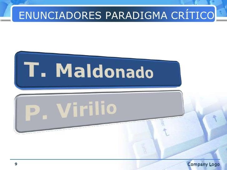 ENUNCIADORES PARADIGMA CRÍTICO<br />9<br />