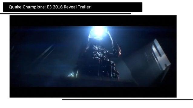 QuakeChampions:E32016RevealTrailer