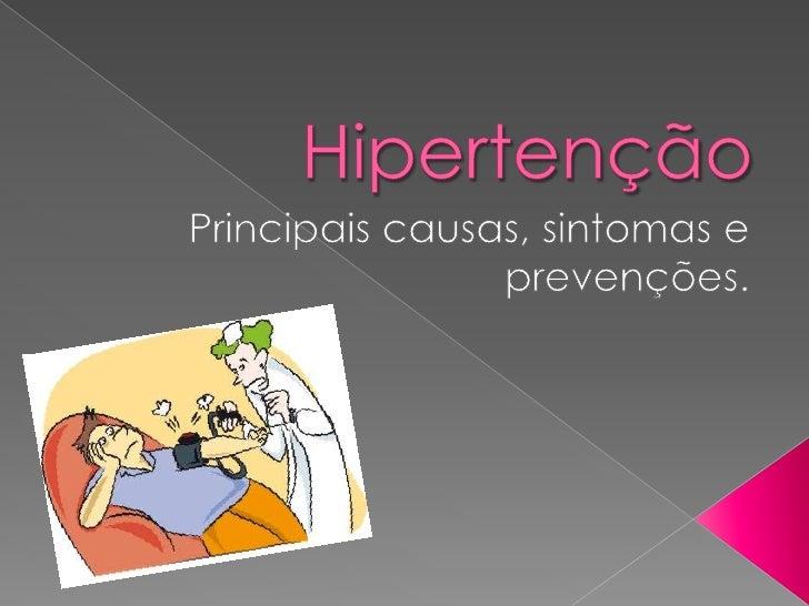 A hipertensão arterial pode ou não surgir    em qualquer indivíduo, em qualquer      época de sua vida, mas algumas situaç...