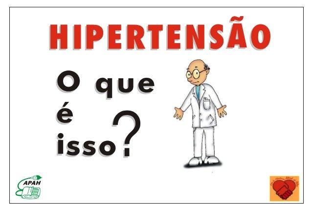 O QUE É HIPERTENSÃO ARTERIAL OU PRESSÃO ALTA?