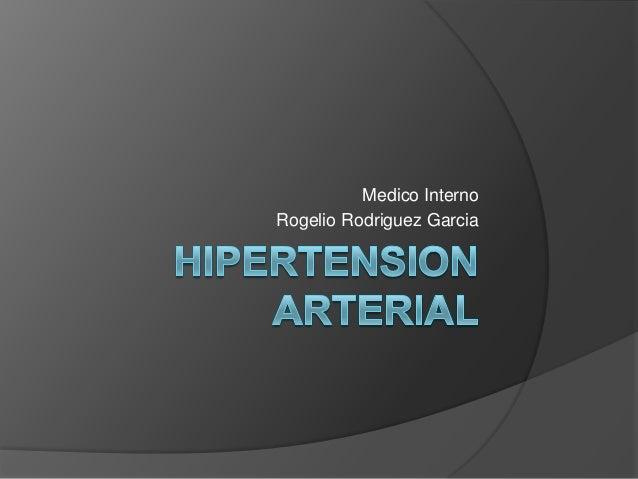 Medico Interno Rogelio Rodriguez Garcia