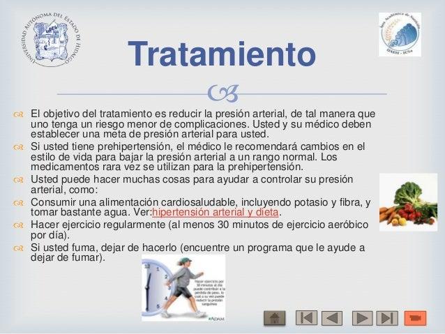  El objetivo del tratamiento es reducir la presión arterial, de tal manera queuno tenga un riesgo menor de complicacione...