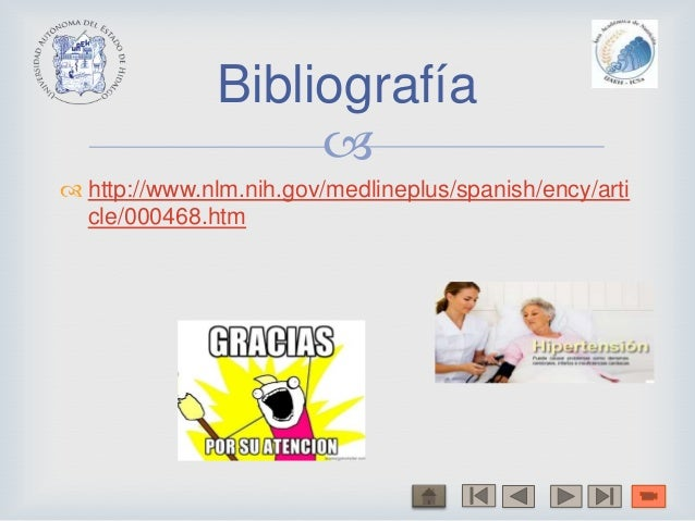  http://www.nlm.nih.gov/medlineplus/spanish/ency/article/000468.htmBibliografía