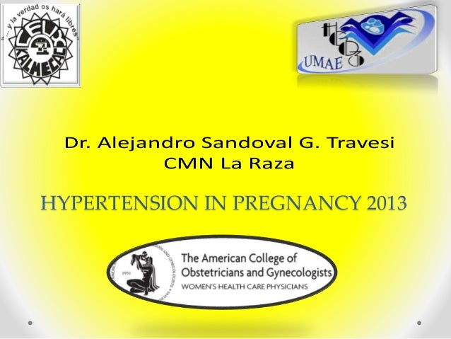 HYPERTENSION IN PREGNANCY 2013