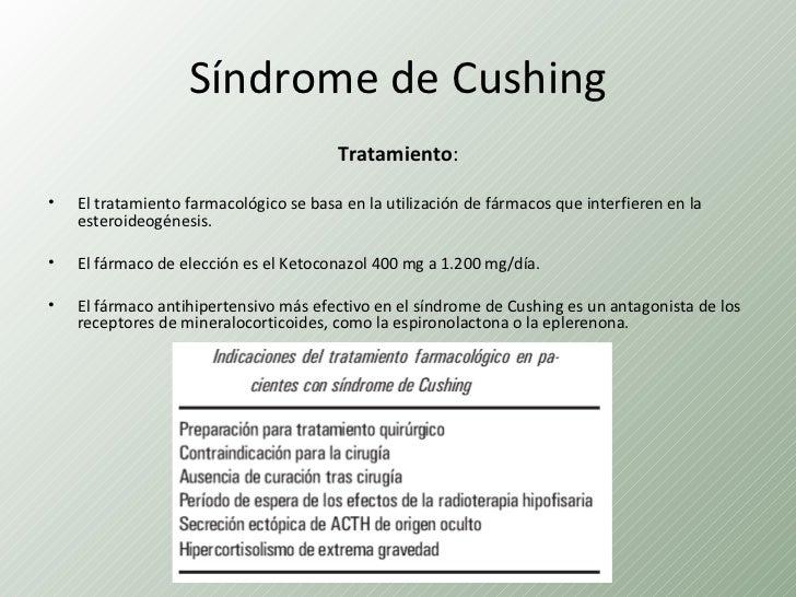 Síndrome de Cushing                                        Tratamiento:•   El tratamiento farmacológico se basa en la util...