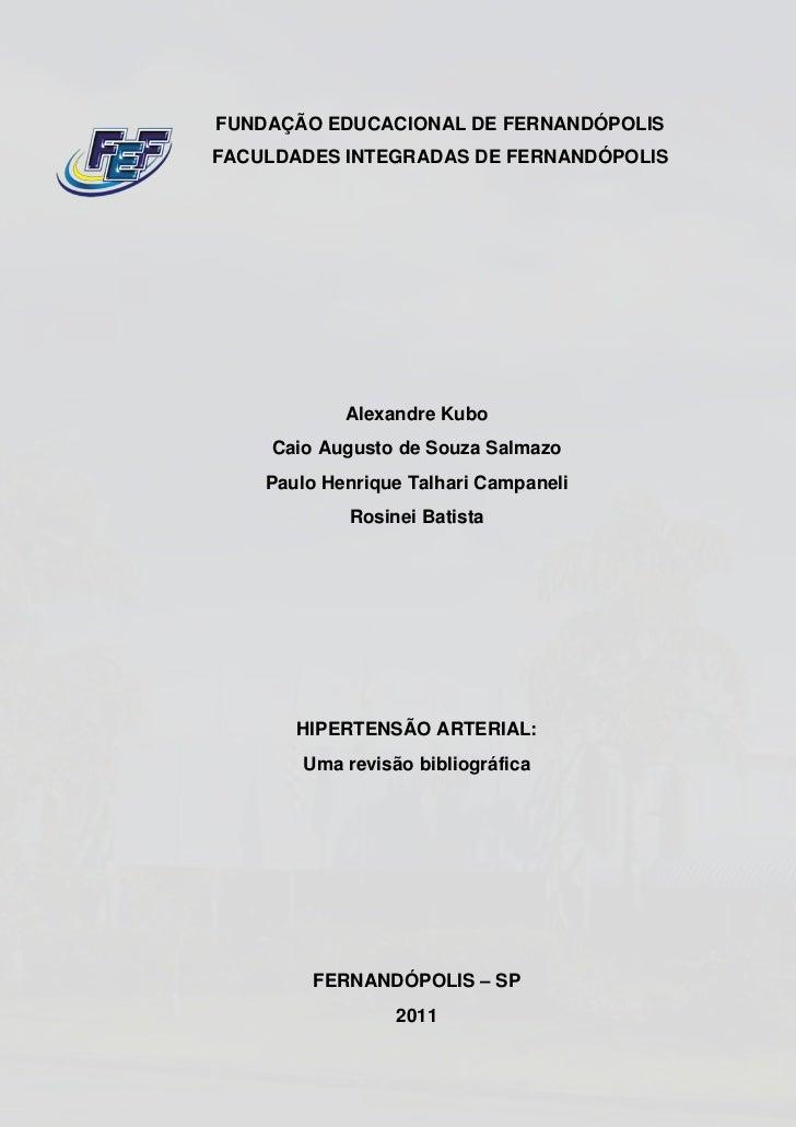 FUNDAÇÃO EDUCACIONAL DE FERNANDÓPOLISFACULDADES INTEGRADAS DE FERNANDÓPOLIS            Alexandre Kubo     Caio Augusto de ...