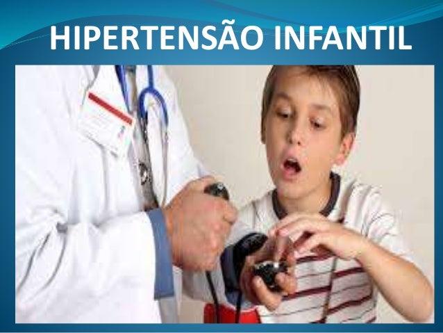 HIPERTENSÃO INFANTIL