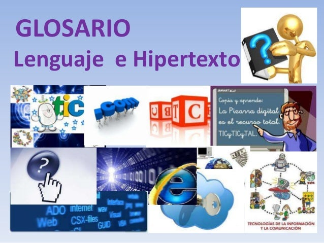 GLOSARIOLenguaje e Hipertexto
