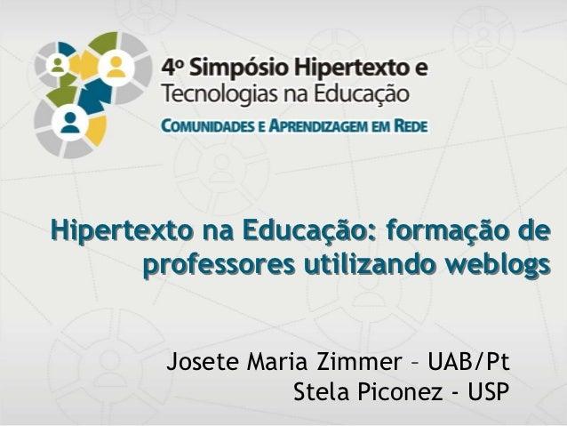 Hipertexto na Educação: formação de                 professores utilizando weblogs                                        ...