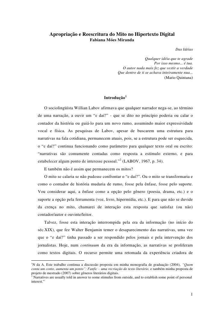 Apropriação e Reescritura do Mito no Hipertexto Digital                                        Fabiana Móes Miranda       ...
