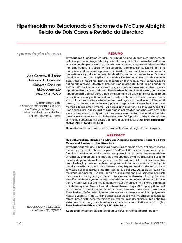 556 Arq Bras Endrocrinol Metab 2008;52/3copyright©ABE&MtodososdireitosreservadosRESUMOIntrodução: A síndrome de McCune Al...