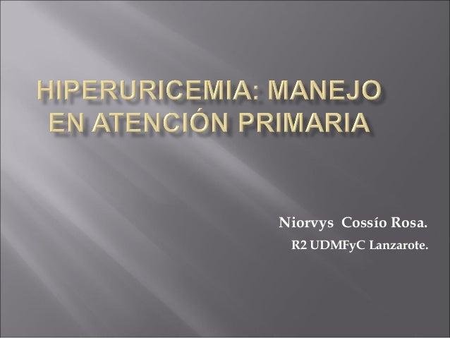 Niorvys Cossío Rosa. R2 UDMFyC Lanzarote.