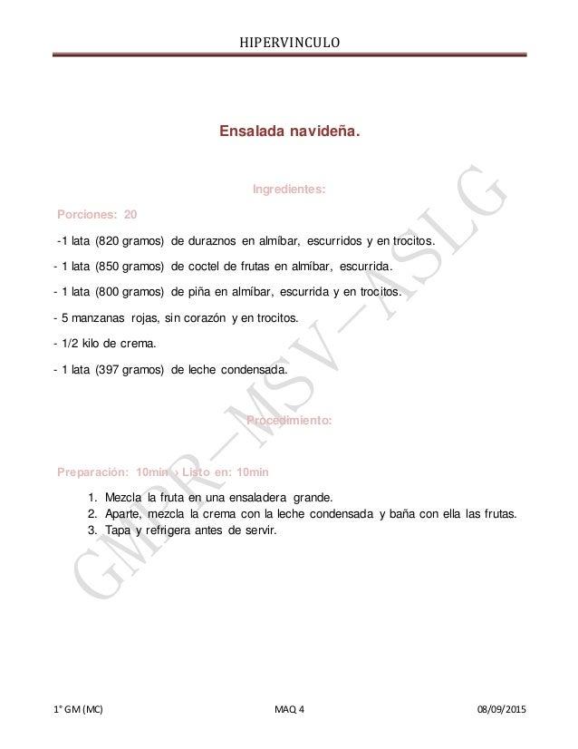 HIPERVINCULO 1° GM(MC) MAQ 4 08/09/2015 Ensalada navideña. Ingredientes: Porciones: 20 -1 lata (820 gramos) de duraznos en...