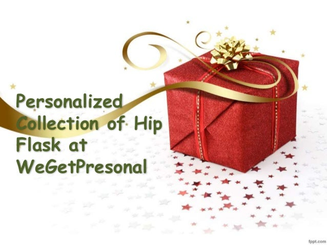 Personalized Collection of Hip Flask at WeGetPresonal