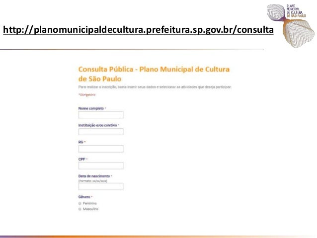 http://planomunicipaldecultura.prefeitura.sp.gov.br/consulta