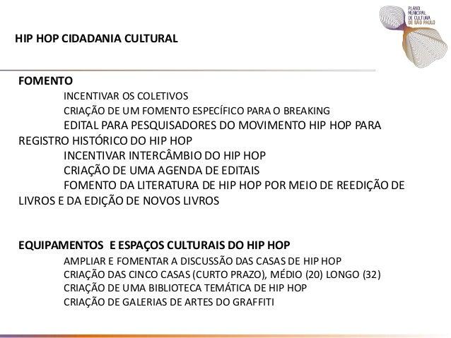 PROPOSTAS PARA O HIP HOP NO PLANO DE CULTURA 2016 Hip hop 10 03 16