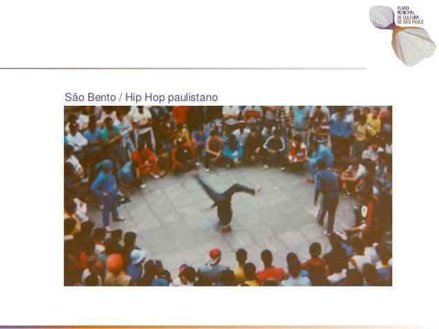 Mês do Hip Hop - Março O MÊS DO HIP HOP oferece diversas atrações artísticas espalhadas por SP referentes aos 4 elementos ...