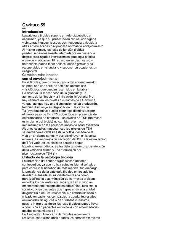 CAPÍTULO 59 605 Introducción La patología tiroidea supone un reto diagnóstico en el anciano, ya que su presentación clínic...