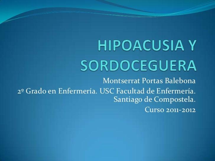Montserrat Portas Balebona2º Grado en Enfermería. USC Facultad de Enfermería.                           Santiago de Compos...