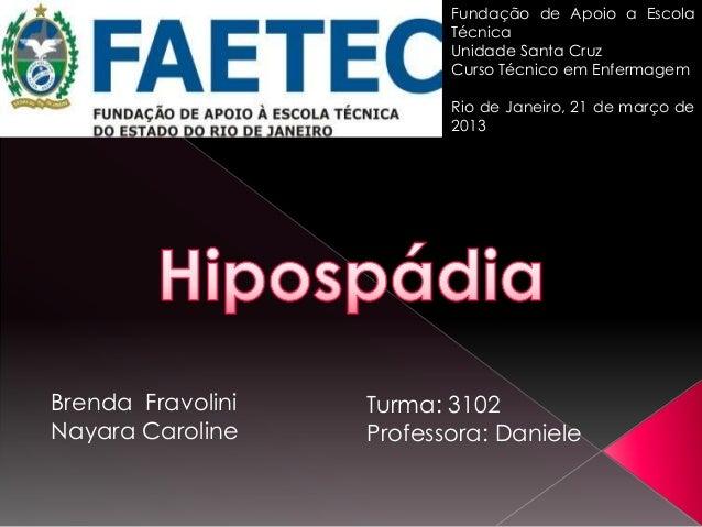 Fundação de Apoio a Escola                          Técnica                          Unidade Santa Cruz                   ...