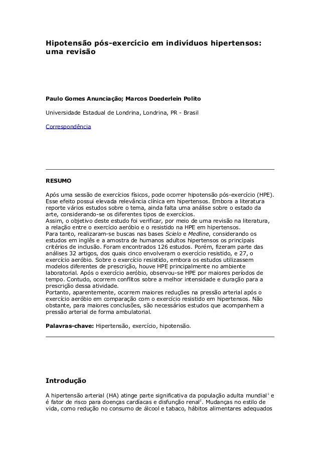 Hipotensão pós-exercício em indivíduos hipertensos: uma revisão  Paulo Gomes Anunciação; Marcos Doederlein Polito Universi...
