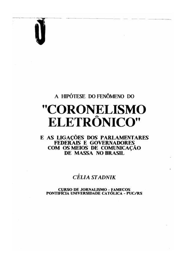 Hipotese do coronelismo eletrônico
