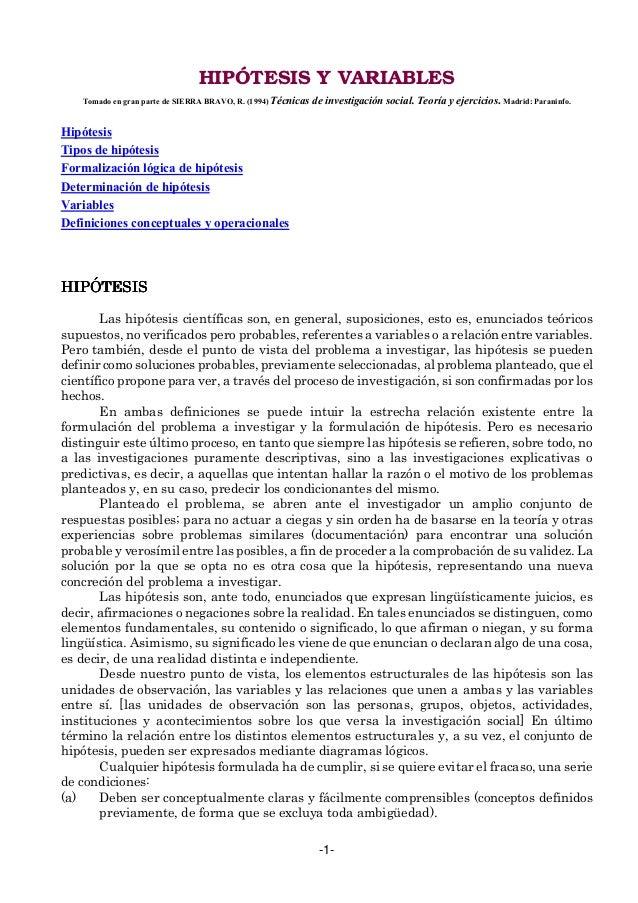 -1- HIPÓTESIS Y VARIABLES Tomado en gran parte de SIERRA BRAVO, R. (1994) Técnicas de investigación social. Teoría y ejerc...