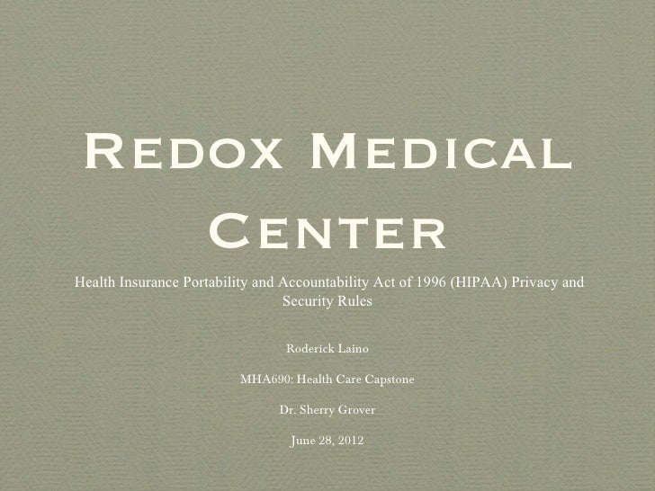 Redox Medical   CenterHealth Insurance Portability and Accountability Act of 1996 (HIPAA) Privacy and                     ...