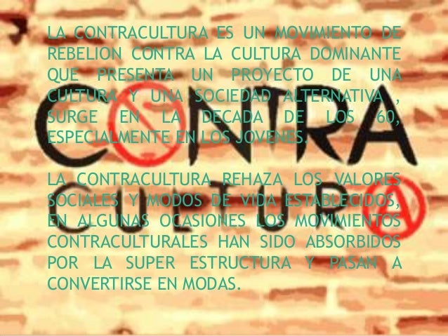 Resultado de imagen de Sociología de la contracultura