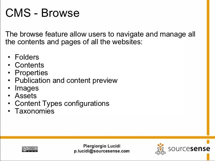 CMS - Browse <ul><li>The browse feature allow users to navigate and manage all the contents and pages of all the websites:...