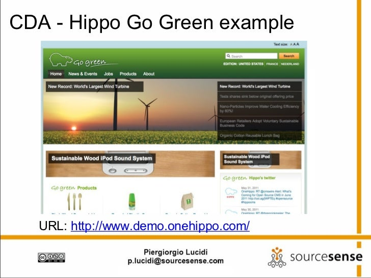 CDA - Hippo Go Green example URL:  http://www.demo.onehippo.com/