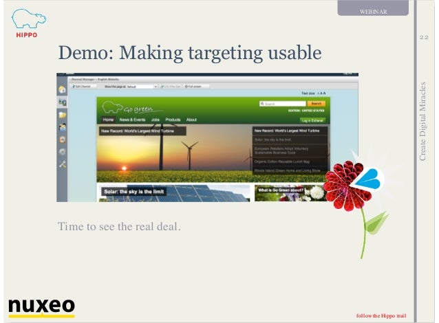 follow the Hippo trail CreateDigitalMiracles follow the Hippo trail WEBINAR 22 Demo: Making targeting usable Time to see t...